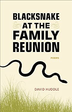Blacksnake at the Family Reunion: Poems 9780807144695