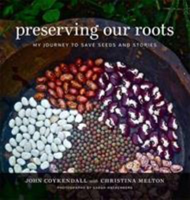Preserving Our Roots: My Journey to Save Seeds and Stories (The Southern Table)