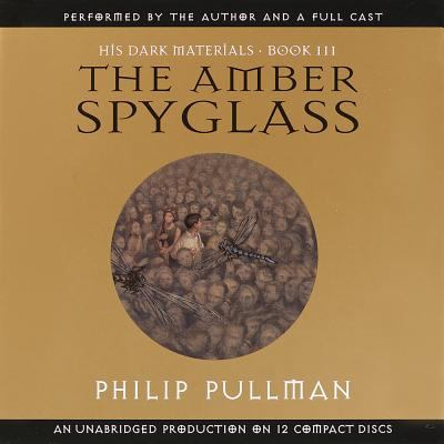 His Dark Materials, Book III: The Amber Spyglass 9780807262016