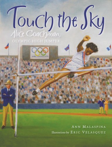 Touch the Sky: Alice Coachman, Olympic High Jumper 9780807580356
