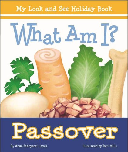 What Am I? Passover