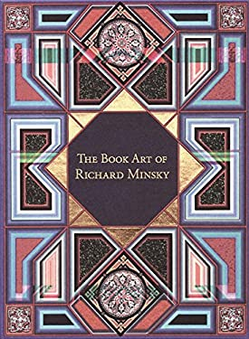 The Book Art of Richard Minsky: My Life in Book Art 9780807616062