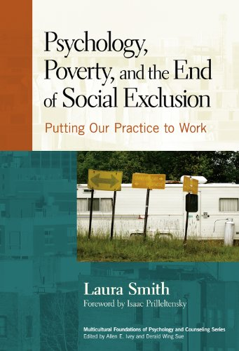 Psychology, Poverty, and the End of Social Exclusion: Putting Our Practice to Work 9780807751244