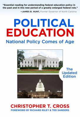 Political Education: National Policy Comes of Age, the Updated Edition 9780807751510