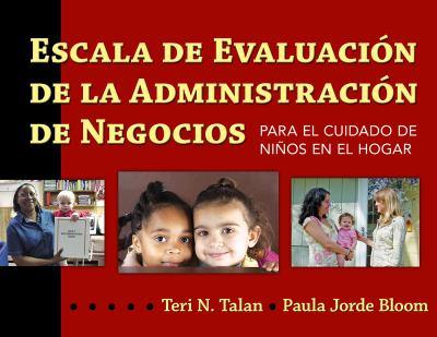 Escala de Evaluacion de la Administracion de Negocios: Para el Cuidado de Ninos en el Hogar 9780807751664