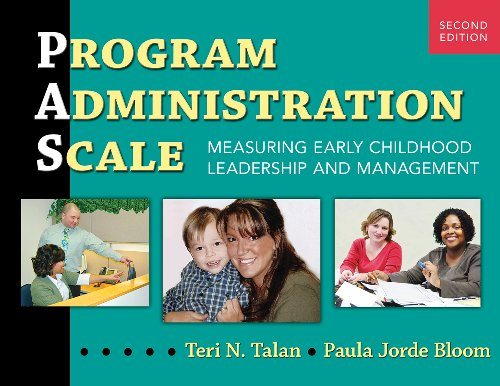 Program Administration Scale: Measuring Early Childhood Leadership and Management, Second Edition 9780807752456