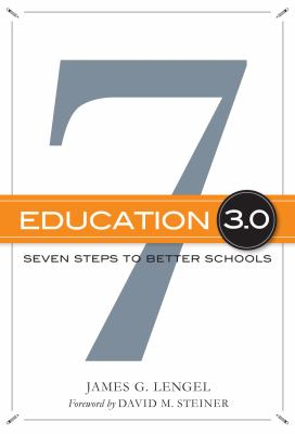 Education 3.0: Seven Steps to Better Schools 9780807753828