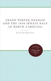 Frank Porter Graham and the 1950 Senate Race in North Carolina