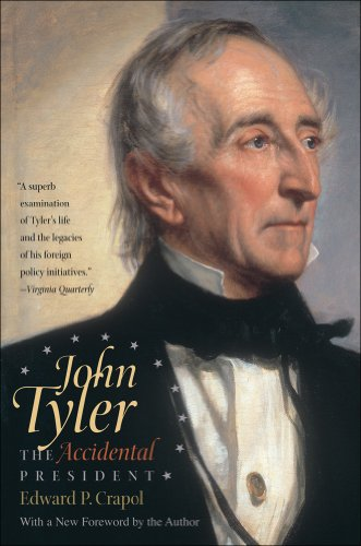 John Tyler, the Accidental President 9780807872239