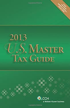 U.S. Master Tax Guide 2013- Includes Top Federal Tax Issues for 2013 CPE Course