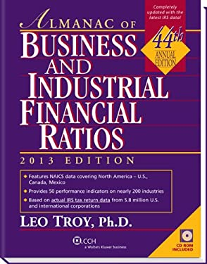 Almanac of Business & Industrial Financial Ratios (2013) (Almanac of Business and Industrial Financial Ratios) 9780808030874