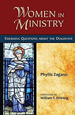 Women in Ministry: Emerging Questions about the Diaconate 9780809147564
