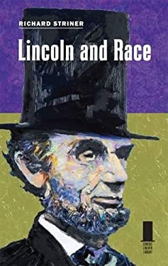 Lincoln and Race 9780809330775