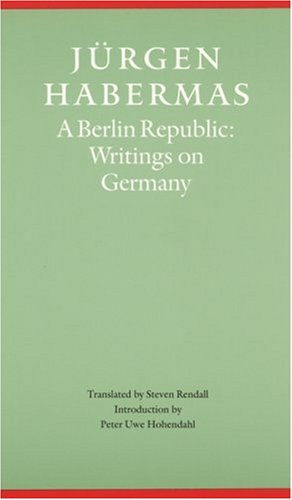 A Berlin Republic: Writings on Germany 9780803273061