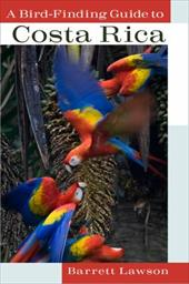 A Bird-Finding Guide to Costa Rica