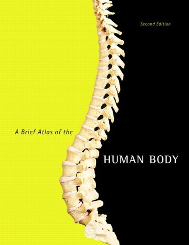 A Brief Atlas of the Human Body 9780805373738