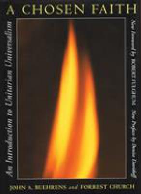 A Chosen Faith: An Introduction to Unitarian Universalism 9780807016176