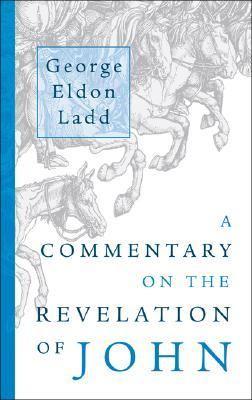 A Commentary on the Revelation of John 9780802816849