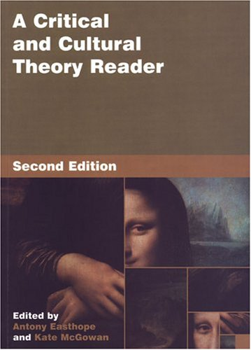 A Critical and Cultural Theory Reader: Second Edition 9780802038005