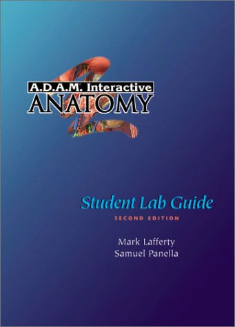 A.D.A.M.(R) Interactive Anatomy Student Lab Guide 9780805350494