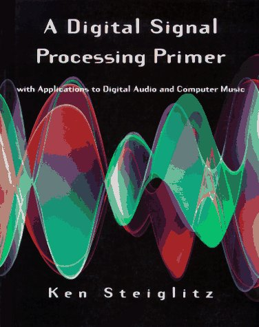 A Digital Signal Processing Primer 9780805316841