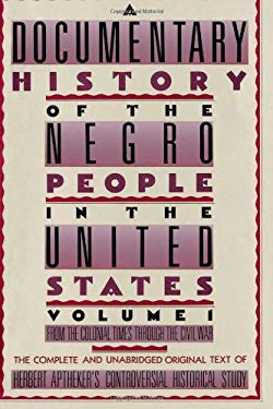 A Documentary History of the Negro People in the United States 9780806501680