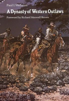 A Dynasty of Western Outlaws 9780803247369