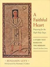 A Faithful Heart: Preparing for the High Holy Days