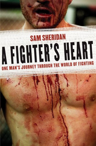 A Fighter's Heart: One Man's Journey Through the World of Fighting 9780802143433