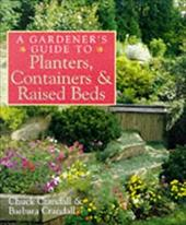 A Gardener's Guide to Planters, Containers & Raised Beds