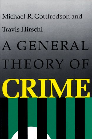 A General Theory of Crime 9780804717748
