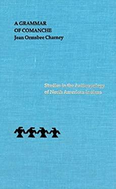 A Grammar of Comanche 9780803214613