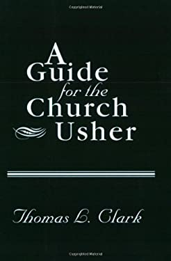 A Guide for the Church Usher 9780805435177