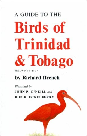 A Guide to the Birds of Trinidad and Tobago, Second Edition