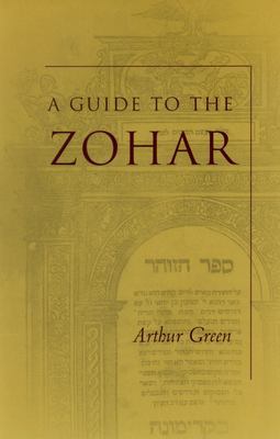 A Guide to the Zohar 9780804749084