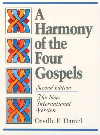 A Harmony of the Four Gospels: The New International Version 9780801056420