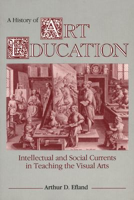 A History of Art Education 9780807729779