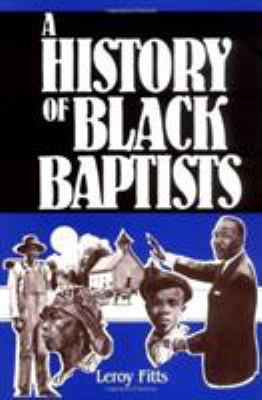 A History of Black Baptists 9780805465808
