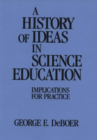 A History of Ideas in Science Education: Implications for Practice 9780807730539
