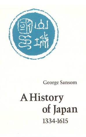 A History of Japan, 1334-1615 9780804705257