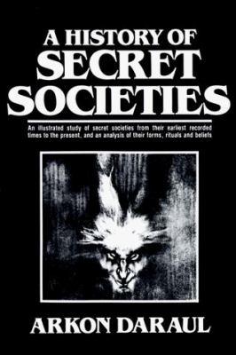 The History of Secret Societie 9780806508573