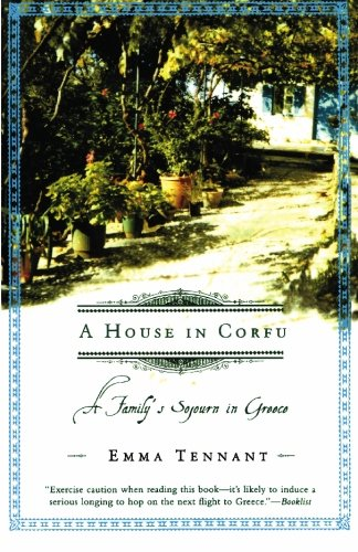 A House in Corfu: A Family's Sojourn in Greece 9780805072822