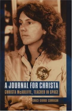 A Journal for Christa: Christa McAuliffe, Teacher in Space 9780803264113