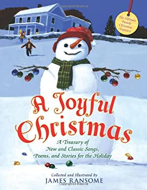 A Joyful Christmas: A Treasury of New and Classic Songs, Poems, and Stories for the Holiday 9780805066210