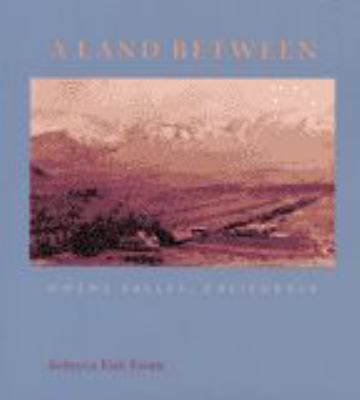 A Land Between: Owens Valley, California 9780801864612