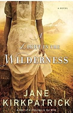 Light in the Wilderness : A Novel