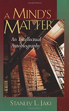 A Mind's Matter: An Intellectual Autobiography 9780802839602