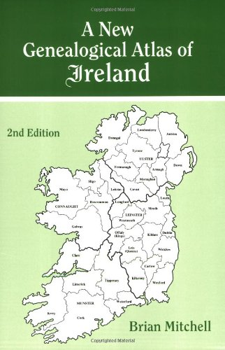 A New Genealogical Atlas of Ireland. Second Edition 9780806316840