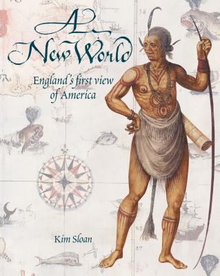 A New World: England's First View of America 9780807831250