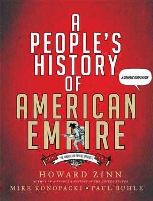 A People's History of American Empire: A Graphic Adaptation 9780805087444